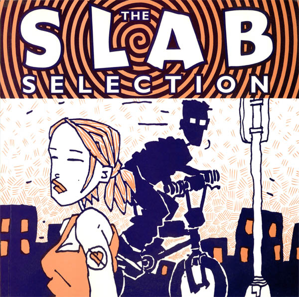 The Slab Selection