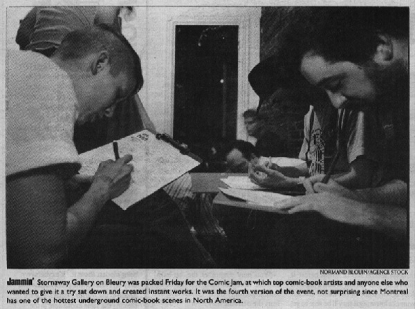 A picture of that evening ran the following week in The Montreal Mirror. Faces visible, left to right: Leanne Franson, Bernie Mireault, Rick Gagnon, Mike Stamm, Shane Simmons