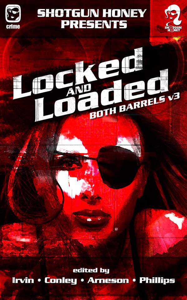 Locked and Loaded: both barrels v3 cover